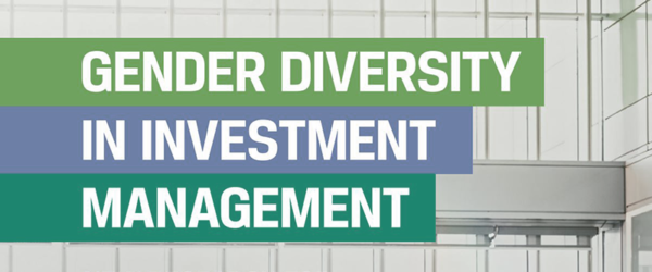 Gender Diversity in Investment Management