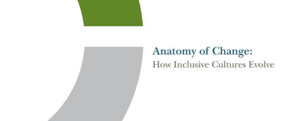 Anatomy of Change: How Inclusive Cultures Evolve