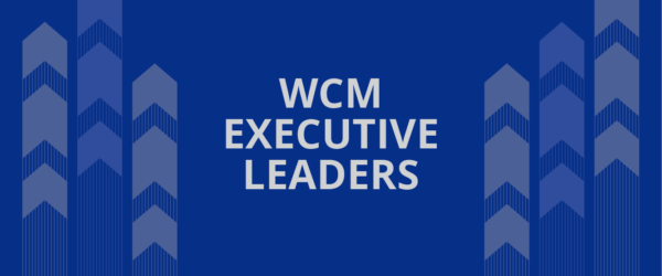 WCM announces the recipients of the 2021 Executive Leaders Award
