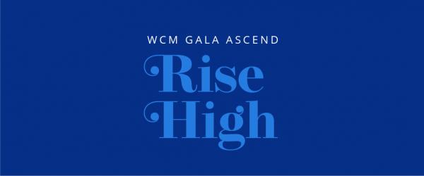 WCM's Ascend Gala: Ascending together