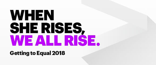 When She Rises, We All Rise: Getting to Equal 2018