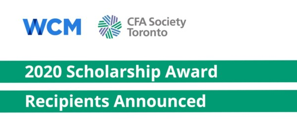 WCM & CFA Society Toronto in conjunction with Kaplan Schweser Announce 2020 Award Scholarship Recipients