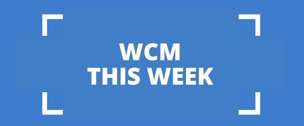 WCM This Week