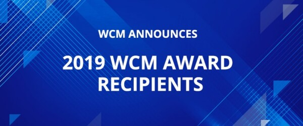 WCM Announces 2019 WCM Award Recipients