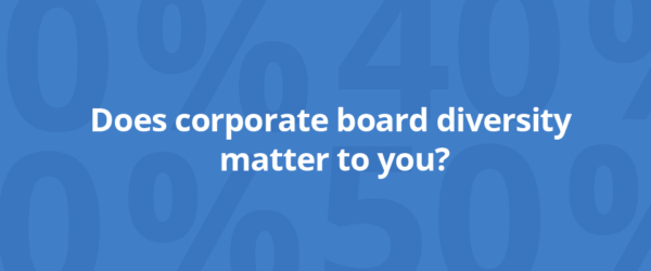 Survey: Improving Corporate Board Diversity in Canada