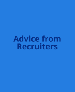 Advice from Recruiters